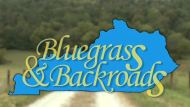 Bluegrass and Backroads