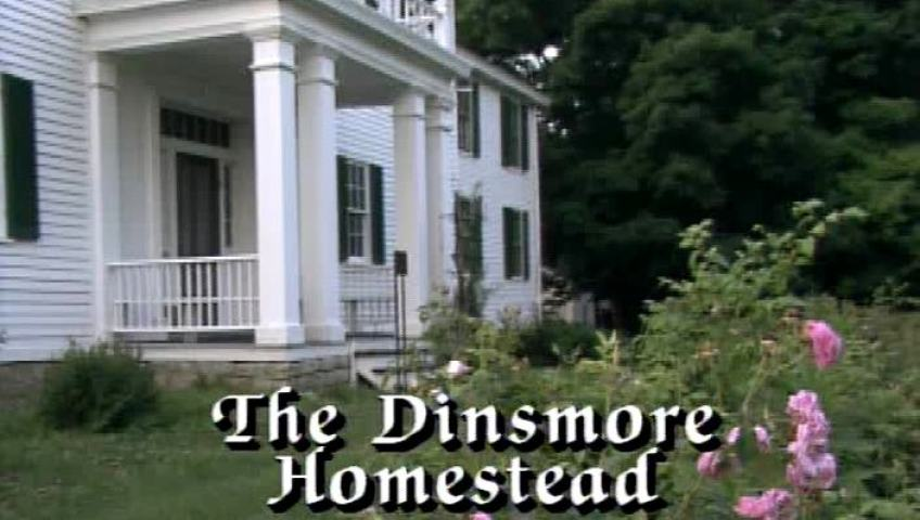 The Dinsmore Homestead Ket