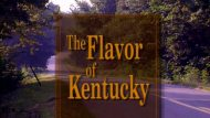 The Flavor of Kentucky