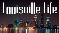 Louisville Life
