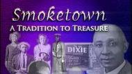 Smoketown: A Tradition To Treasure