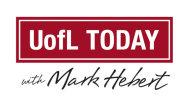 U of L Today with Mark Hebert