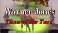Warner L. Jones: Titan of the Turf