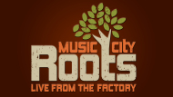Music City Roots Live from the Factory