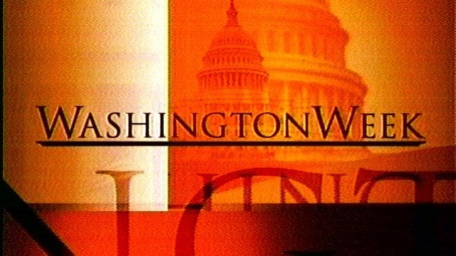 Washington Week: The National Mood on Security Issues